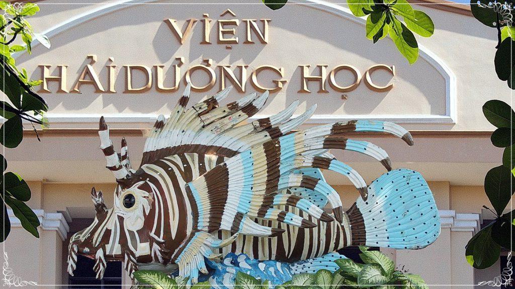 Top 5 Địa Điểm du lịch đẹp nhất Nha Trang - Viện Hải Dương Học